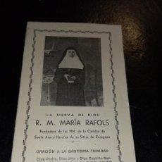 Postales: FOLLETO ORACION DE LA SIERVA DE DIOS R.M. MARIA RAFOLS CON BIOGRAFIA Y SUS MAXIMAS. Lote 257503245