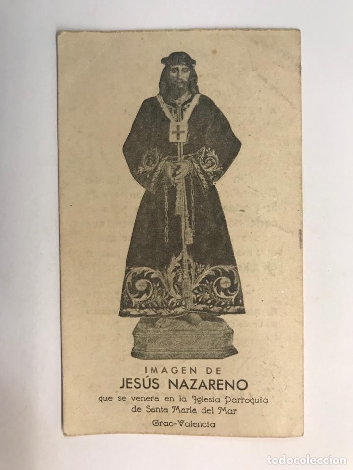 ESTAMPA DE JESUS NAZARENO, QUE SE VENERA EN LA IGLESIA DE SANTA MARIA DEL MAR GRAO - VALENCIA (Postales - Postales Temáticas - Religiosas y Recordatorios)