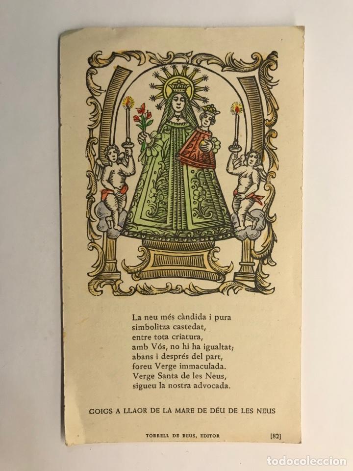 GOIGS A LLAOR DE LA MARE DE DEU DE LES NEUS. ESTAMPA RELIGIOSA (H.1950?) (Postales - Postales Temáticas - Religiosas y Recordatorios)