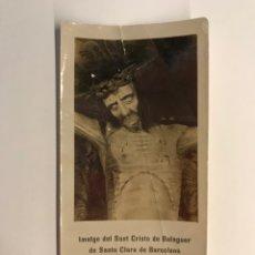 Postales: BARCELONA. IMATGE DEL SANT CRISTO DE BALAGUER DE SANTA CLARA (H.1930?). Lote 262810310
