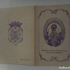 Postales: ANTIGUA ESTAMPA RELIGIOSA.CANTICOS.VIRGEN DE SAN LORENZO.VALLADOLID.PPIOS DEL XX. Lote 262821085
