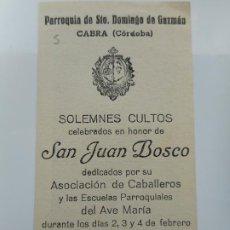 Postales: RECUERDO SOLEMNE CULTOS.SAN JUAN BOSCO.PARROQUIA SANTO DOMINGO.CABRA.CORDOBA 1945. Lote 262958810