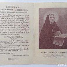 Postales: ESTAMPA, BEATA FILIPINA DUCHESNE, PRIMERA RELIGIOSA MISIONERA DEL SAGRADO CORAZON. Lote 268838139