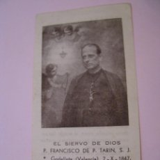 Postales: ESTAMPA RELIGIOSA. P. FRANCISCO DE P. TARIN. GODELLETA, VALENCIA. 11,5X6 CM.. Lote 271666943