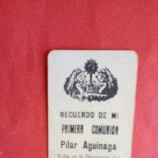 Postales: PILAR AGUINAGA.-PRIMERA COMUNION.-ESTAMPA RELIGIOSA.-SAN SEBASTIAN.-AÑO 1911.. Lote 280110123