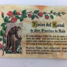 Cartes Postales: RELIQUIA. HOJAS DEL ROSAL DE SAN FRANCISCO DE ASÍS. Lote 287566658