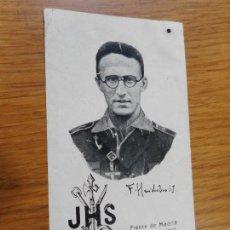 Postales: ANTIGUA ESTAMPA CON RELIQUIA,P.FERNANDO HUIDOBRO.FRENTE DE MADRID.GUERRA CIVIL 1937. Lote 288570338