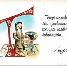 Postales: POSTAL TERESA DE JESÚS. TENGO DE NATURAL SER AGRADECIDA, QUE CON UNA SARDINA ME SOBORNARÁN. Lote 288999208