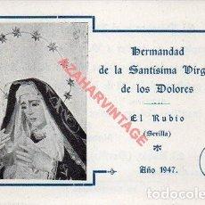 Cartoline: EL RUBIO, SEVILLA, 1947, RECUERDO CULTOS HERMANDAD SANTISIMA VIRGEN DE LOS DOLORES,96X68MM. Lote 293700563