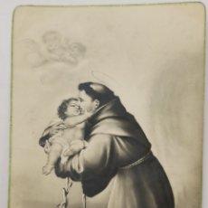 Postales: POSTAL DE SAN ANTONIO CON EL NIÑO. CON DEDICATORIA. AÑOS 40S.. Lote 295807103