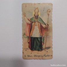 Postales: ESTAMPA SAN BLAS, OBISPO Y MARTIR (256) (ESTAMPITA). Lote 296594183