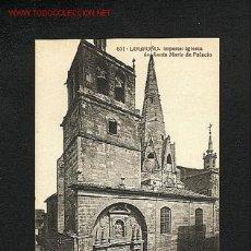 Postales: POSTAL DE LOGROÑO: IMPERIAL IGLESIA DE SANTA MARIA DE PALACIO (JOYAS DE ESPAÑA, ED.ALMIRALL NUM,651). Lote 825136