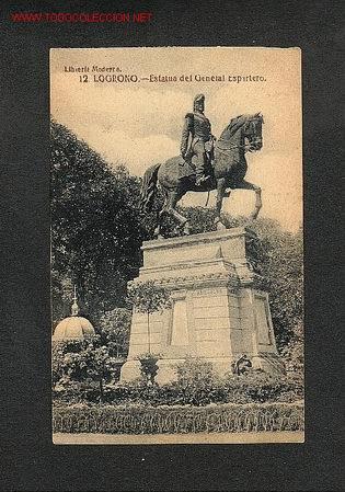 POSTAL DE LOGROÑO: ESTATUA DEL GENERAL ESPARTERO (Postales - España - La Rioja Antigua (hasta 1939))