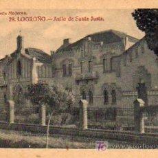 Postales: LOGROÑO - ASILO DE SANTA JUSTA. Lote 5802538