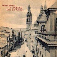 Postales: LOGROÑO - CALLE DEL MERCADO . Lote 5802773