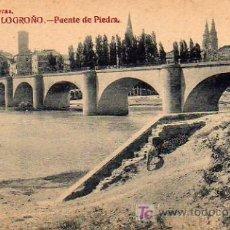Postales: LOGROÑO - PUENTE DE PIEDRA. Lote 5802848