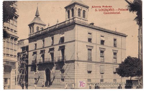 TARJETA POSTAL DE LOGROÑO. PALACIO CONSISTORIAL Nº 5 LIBRERIA MODERNA (Postales - España - La Rioja Antigua (hasta 1939))