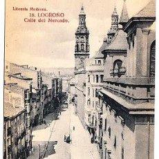 Postales: POSTAL DE LOGROÑO Nº18, CALLE DEL MERCADO LIBRERIA MODERNA FOTO GILDO. Lote 7378511