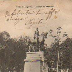 Postales: VISTA DE LOGROÑO. ESTATUA DE ESPARTERO. . Lote 8645937