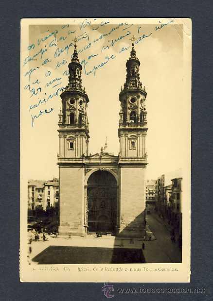 POSTAL DE LOGROÑO: IGLESIA DE LA REDONDA CON SUS TORRES GEMELAS (NUM.10) (Postales - España - La Rioja Antigua (hasta 1939))
