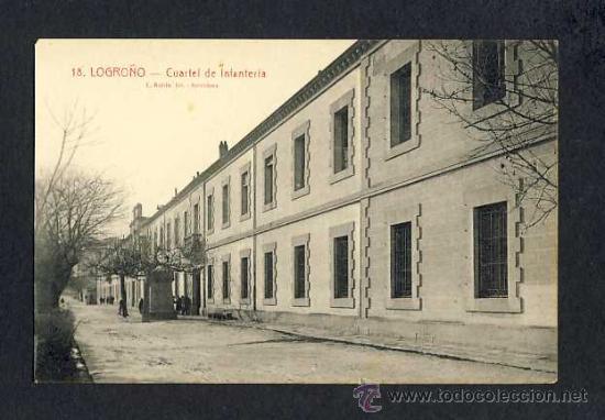 POSTAL DE LOGROÑO: CUARTEL DE INFANTERIA (ROISIN NUM.18) (Postales - España - La Rioja Antigua (hasta 1939))