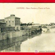 Postcards - LOGROÑO , LA RIOJA , NUEVO MATADERO Y PUENTE DE PIEDRA , P30572 - 13705883