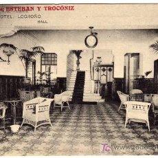 Postales: BONITA Y ANTIGUA POSTAL - LOGROÑO - HALL DEL GRAND HOTEL - PROPIETARIOS: ESTEBAN Y TROCONIZ. Lote 19171806
