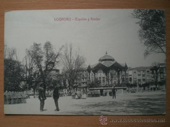 LOGROÑO.- ESPOLÓN Y KIOSKO (Postales - España - La Rioja Antigua (hasta 1939))
