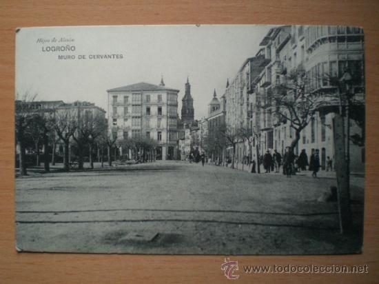 LOGROÑO.- MURO DE CERVANTES. (Postales - España - La Rioja Antigua (hasta 1939))
