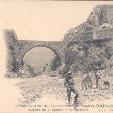 Postales: TERMAS DE ARNEDILLO (LA RIOJA).- PUENTE DE S. ANDRÉS Y CEMENTERIO. Lote 19297319