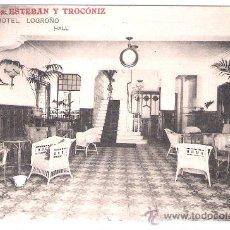 Postales: LOGROÑO - GRAND HOTEL . HALL- PROPIETARIOS ESTEBAN Y TROCONIZ - (5539). Lote 25385023