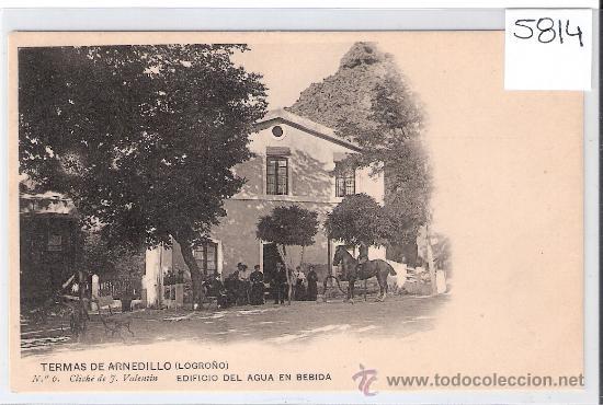 TERMAS DE ARNEDILLO (LOGROÑO)- 6- EDIFICIO DEL AGUA EN BEBIDA- CLICHE J. VALENTIN- (5814) (Postales - España - La Rioja Antigua (hasta 1939))