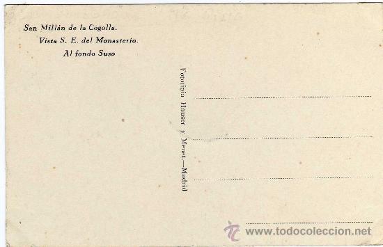 Postales: RARA POSTAL - SAN MILLAN DE LA COGOLLA - LA RIOJA - VISTA S.E. DEL MONASTERIO - AL FONDO SUSO - Foto 2 - 26226473