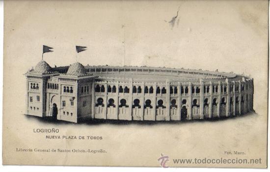 POSTAL DE LOGROÑO, NUEVA PLAZA DE TOROS (Postales - España - La Rioja Antigua (hasta 1939))