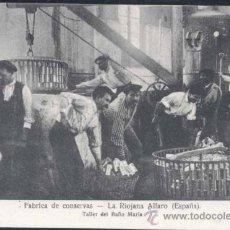 Postales: ALFARO (LA RIOJA).- FÁBRICA DE CONSERVAS- TALLER DE BAÑO MARIA. Lote 29859321