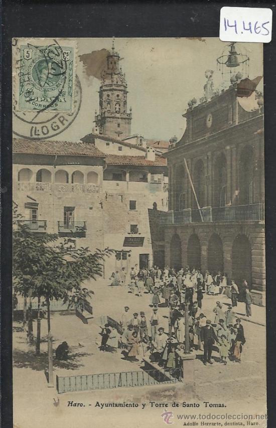 HARO - AYUNTAMIENTO Y TORRE DE SANTO TOMAS - ADOLFO HERRARTE - (14.465) (Postales - España - La Rioja Antigua (hasta 1939))