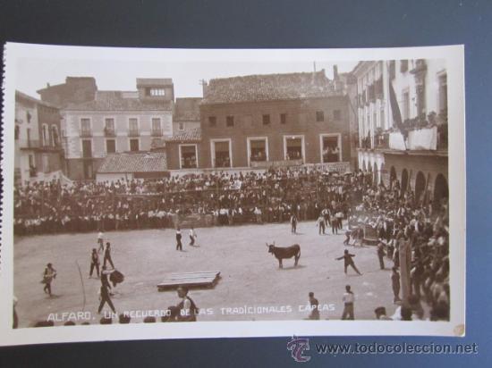 ANTIGUA POSTAL FOTOGRÁFICA DE ALFARO, LA RIOJA. LAS TRADICIONALES CAPEAS. (Postales - España - La Rioja Antigua (hasta 1939))