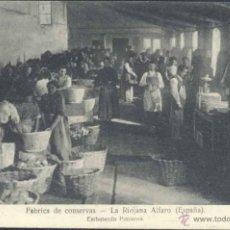Postales: ALFARO (LA RIOJA)-. FABRICA DE CONSERVAS LA RIOJANA- EMBOTANDO PIMIENTO. Lote 39731718