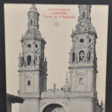 Postales: ANTIGUA POSTAL DE LOGROÑO. LA RIOJA. TORRES DE LA REDONDA. SIN CIRCULAR. Lote 41255886