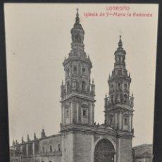 Postales: ANTIGUA POSTAL DE LOGROÑO. LA RIOJA. IGLESIA DE SANTA MARIA DE LA REDONDA. SIN CIRCULAR. Lote 41256029