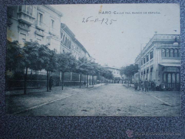 HARO LA RIOJA CALLE DEL BANCO DE ESPAÑA POSTAL ANTIGUA (Postales - España - La Rioja Antigua (hasta 1939))