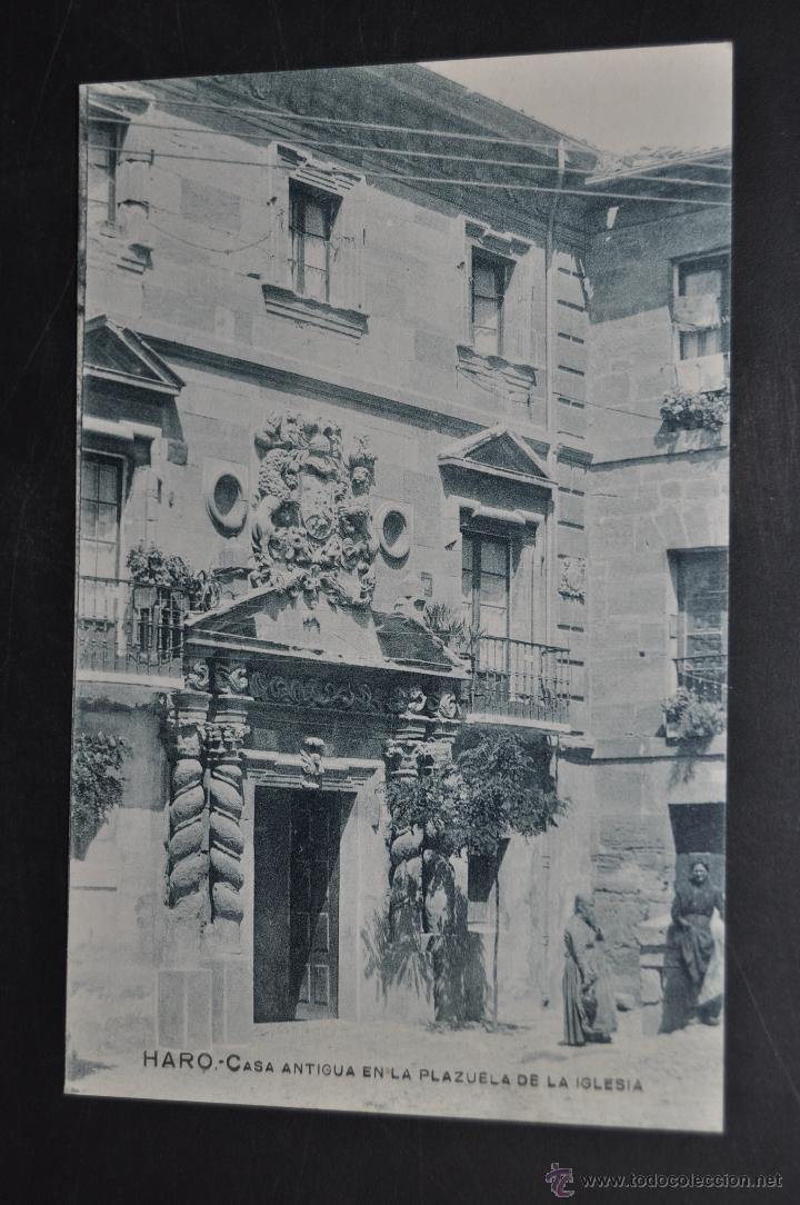 ANTIGUA POSTAL DE HARO. LA RIOJA. CASA ANTIGUA EN LA PLAZUELA DE LA IGLESIA. SIN CIRCULAR (Postales - España - La Rioja Antigua (hasta 1939))