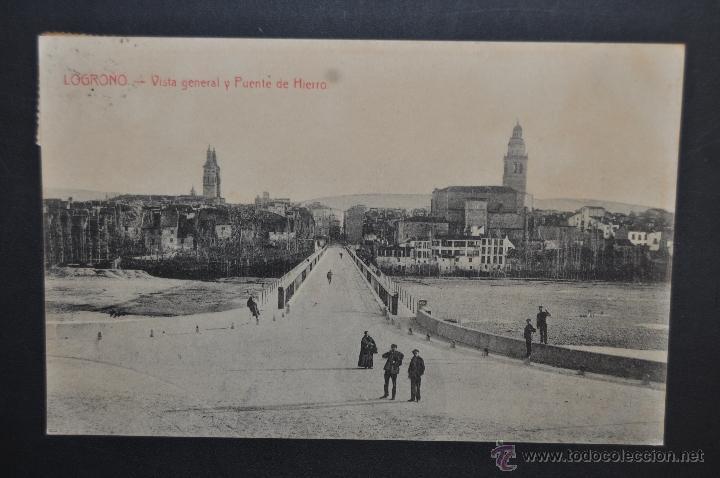 ANTIGUA POSTAL DE LOGROÑO. LA RIOJA. VISTA GENERAL Y PUENTE DE HIERRO. CIRCULADA (Postales - España - La Rioja Antigua (hasta 1939))