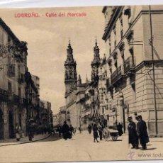 Postales: LOGROÑO.- CALLE DEL MERCADO. Lote 46538058