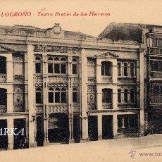 Postales: LOGROÑO.- TEATRO BRETÓN DE LOS HERREROS. Lote 47227708