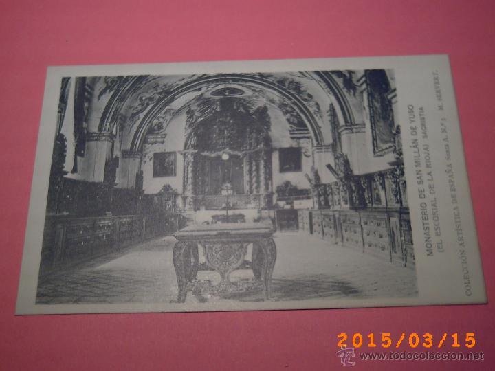 MONASTERIO SAN MILLÁN DE YUSO-ESCORIAL DE LA RIOJA-SACRISTIA-COLEC. ART. ESP. SERIE A Nº 5 (Postales - España - La Rioja Antigua (hasta 1939))