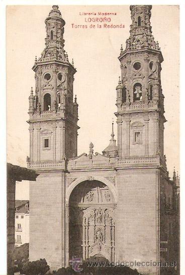 LOGROÑO. TORRES DE REDONDA. ED.LIBRERIA MODERNA.ESCRITA Y CON SELLO. 1916. - VELL I BELL (Postales - España - La Rioja Antigua (hasta 1939))