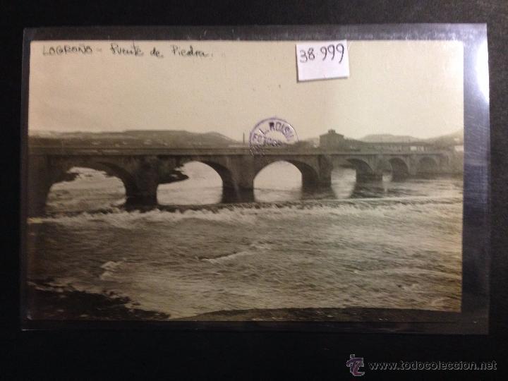 LOGROÑO - PUENTE DE PIEDRA - FOTOGRAFICA SELLO EN SECO ROISIN - (38999) (Postales - España - La Rioja Antigua (hasta 1939))
