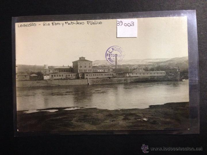 LOGROÑO - RIO EBRO Y MATADERO PUBLICO - FOTOGRAFICA SELLO EN SECO ROISIN - (39003) (Postales - España - La Rioja Antigua (hasta 1939))