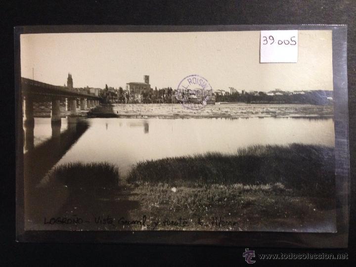 LOGROÑO - VISTA GENERAL Y PUENTE DE HIERRO - FOTOGRAFICA SELLO EN SECO ROISIN - (39005) (Postales - España - La Rioja Antigua (hasta 1939))